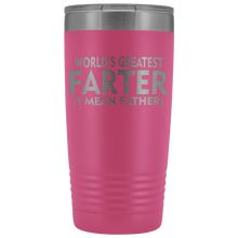Load image into Gallery viewer, World's Greatest Farter Father 20oz Tumbler Free Shipping