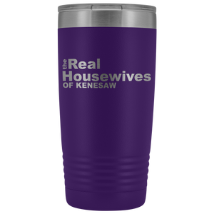 The Real Housewives of Kenesaw 20oz Tumbler Free Shipping