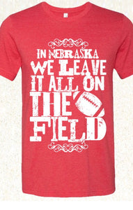 Leave it all on the Field Graphic Tee with Free Shipping