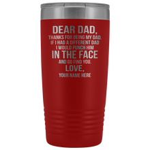 Load image into Gallery viewer, Dear Dad 20oz Tumbler Free Shipping