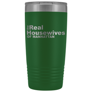 The Real Housewives of Manhattan 20oz Tumbler Free Shipping
