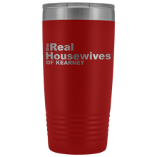 Load image into Gallery viewer, The Real Housewives of Kearney 20oz Tumbler Free Shipping