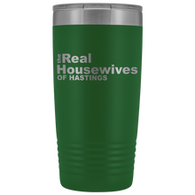 Load image into Gallery viewer, The Real Housewives of Hastings 20oz Tumbler with Free Shipping