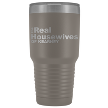 Load image into Gallery viewer, The Real Housewives of Kearney 30oz Tumbler Free Shipping
