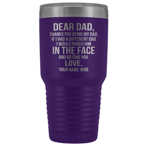 Dear Dad 30oz Tumbler Free Shipping