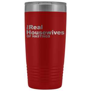 The Real Housewives of Hastings 20oz Tumbler with Free Shipping