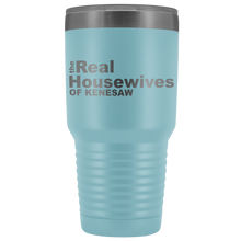 Load image into Gallery viewer, The Real Housewives of Kenesaw 30oz Tumbler Free Shipping