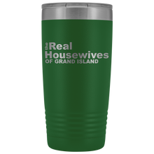 Load image into Gallery viewer, The Real Housewives of Grand Island 20oz Tumbler Free Shipping