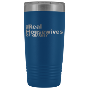 The Real Housewives of Kearney 20oz Tumbler Free Shipping