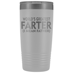 World's Greatest Farter Father 20oz Tumbler Free Shipping