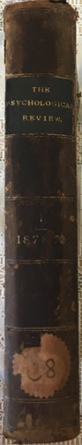 Rare, Book, The Psychological Review. 1878 to 1879 Vol. 1.