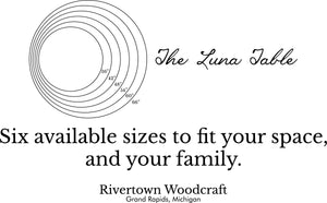 The custom tables built by Rivertown Woodcraft right here in Grand Rapids, MI are all available in multiple sizes. This enables our customers to design and purchase with the confidence in knowing that it will fit their space, their style, and their family size.