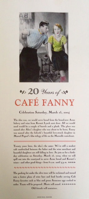 (Chez Panisse) 20 Years of Café Fanny.
