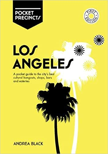 Andrea Black. Los Angeles Pocket Precincts: A Pocket Guide to the City's Best Cultural Hangouts, Shops, Bars and Eateries.
