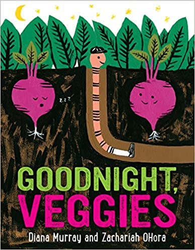 (Children's) Diana Murray. Goodnight, Veggies.