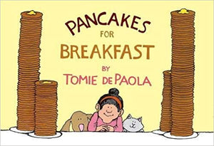 Tomie dePaola. Pancakes for Breakfast.