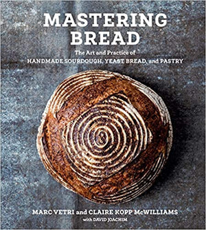 PRE-ORDER! Marc Vetri. Mastering Bread: The Art and Practice of Handmade Sourdough, Yeast Bread, and Pastry. Expected: November 2020.