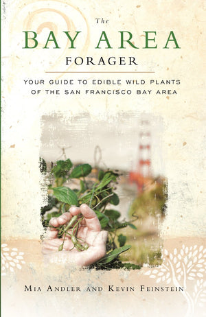 Mia Andler and Kevin Feinstein. The Bay Area Forager.