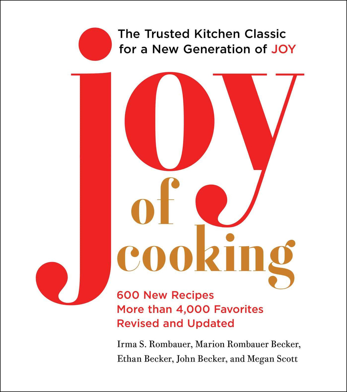 John Becker & Megan Scott • Joy of Cooking: 2019 Edition Fully Revised and Updated. SIGNED!