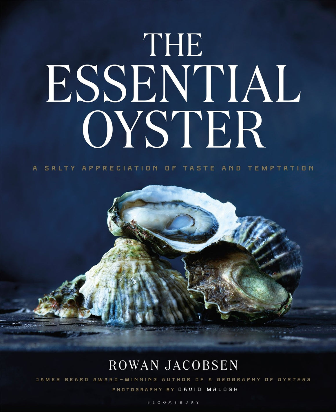 Rowan Jacobsen. The Essential Oyster: A Salty Appreciation of Taste and Temptation.