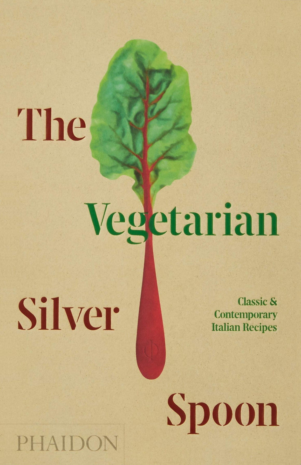 (Vegetarian) The Silver Spoon Kitchen. The Vegetarian Silver Spoon: Classic and Contemporary Italian Recipes