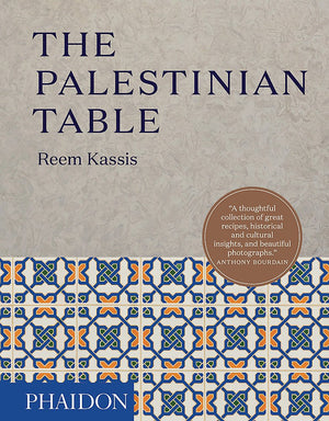 Reem Kassis. The Palestinian Table.