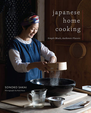(Japanese) Sonoko Sakai. Japanese Home Cooking: Simple Meals, Authentic Flavors