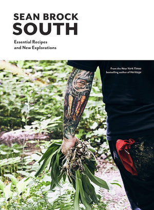 Sean Brock. South: Essential Recipes and New Explorations. SIGNED!