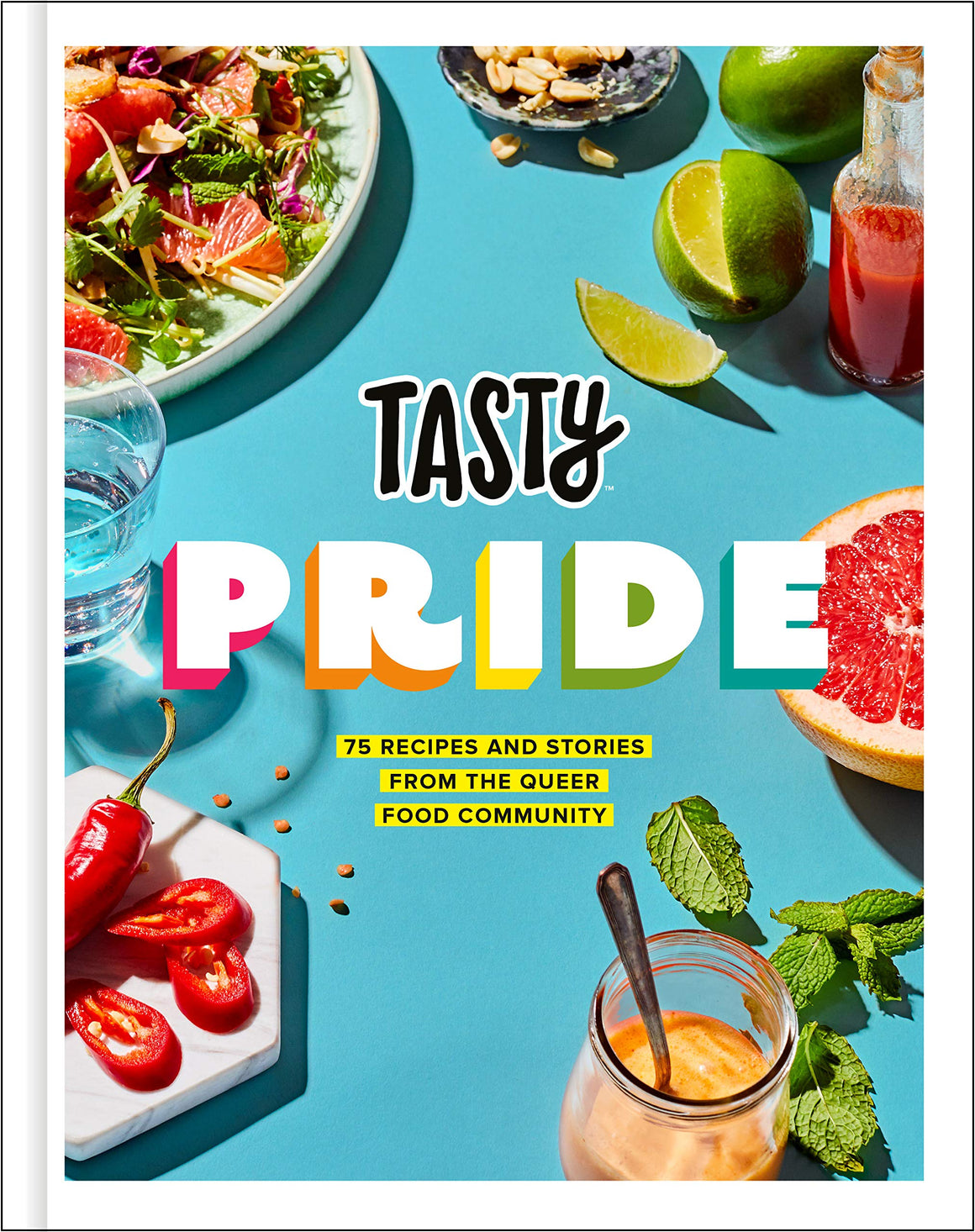 Tasty Pride: 75 Recipes and Stories from the Queer Food Community.