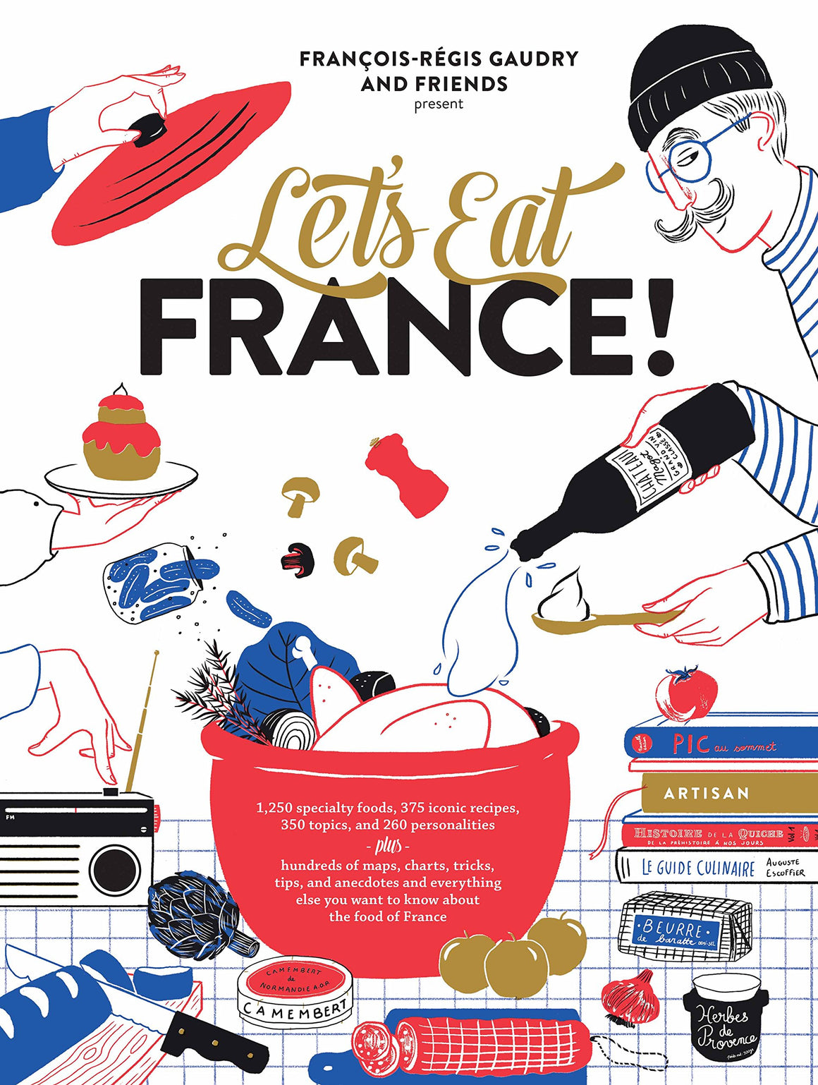 François-Régis Gaudry. Let's Eat France!