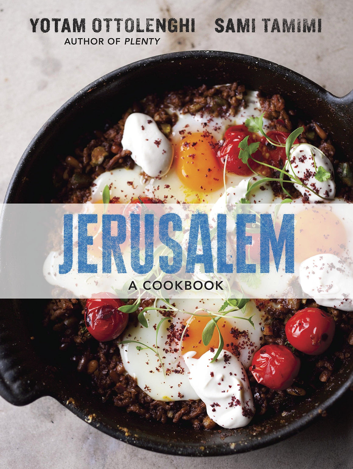Yotam Ottolenghi and Sami Tamimi. Jerusalem: A Cookbook