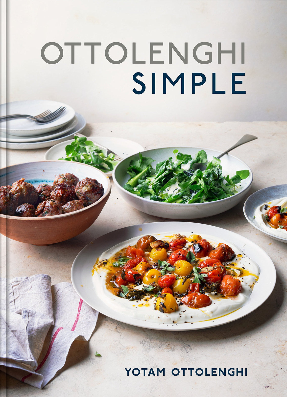 Yotam Ottolenghi . Ottolenghi Simple: A Cookbook.