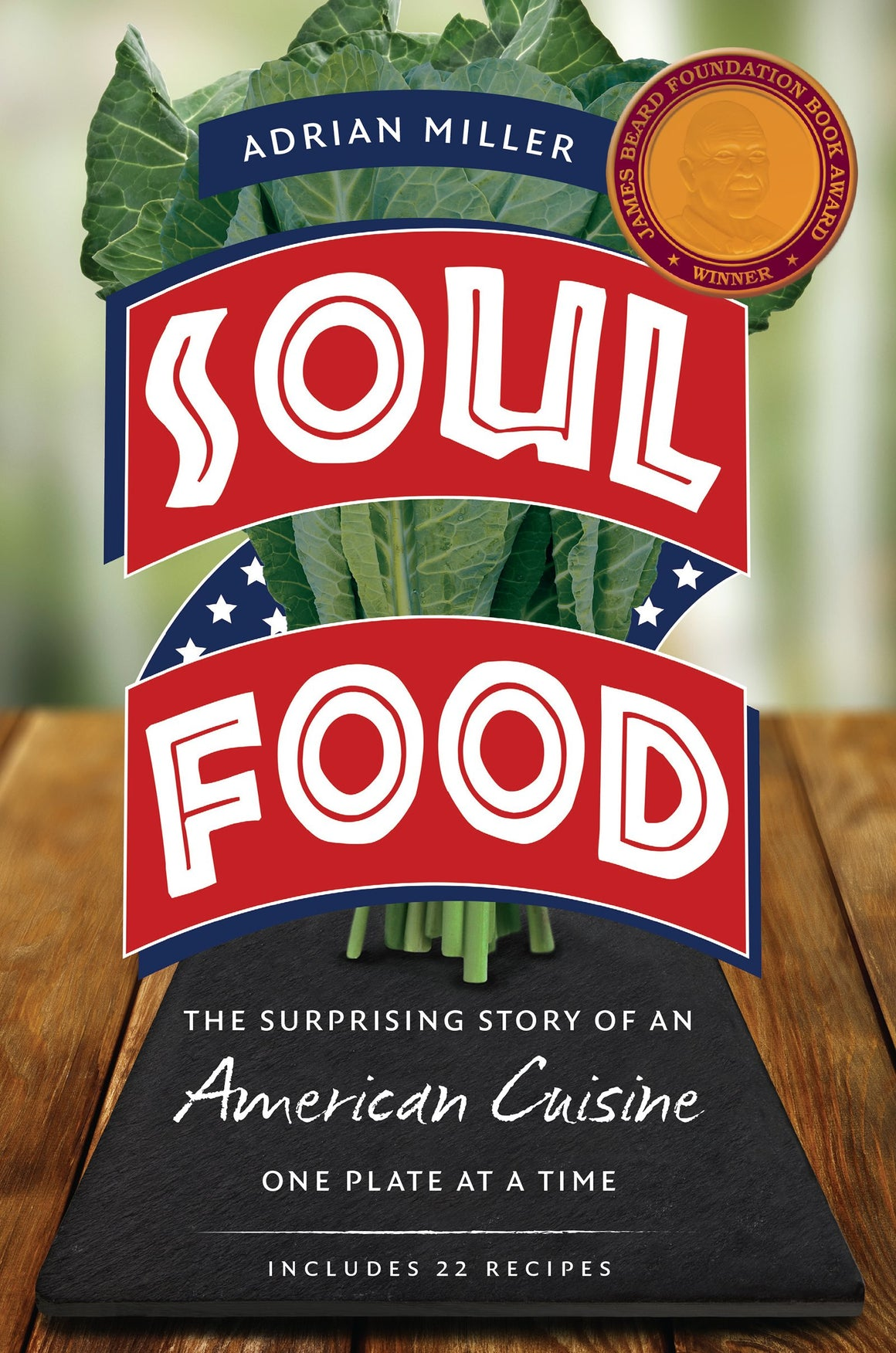 Adrian Miller. Soul Food: The Surprising Story of an American Cuisine, One Plate at a Time.