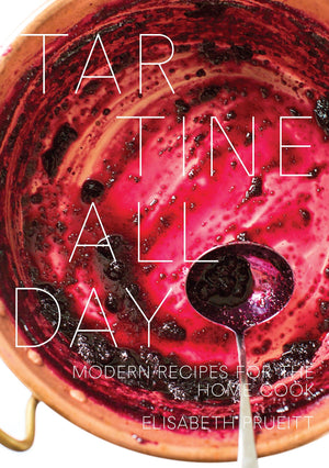 Elisabeth Prueitt. Tartine All Day: Modern Recipes for the Home Cook.