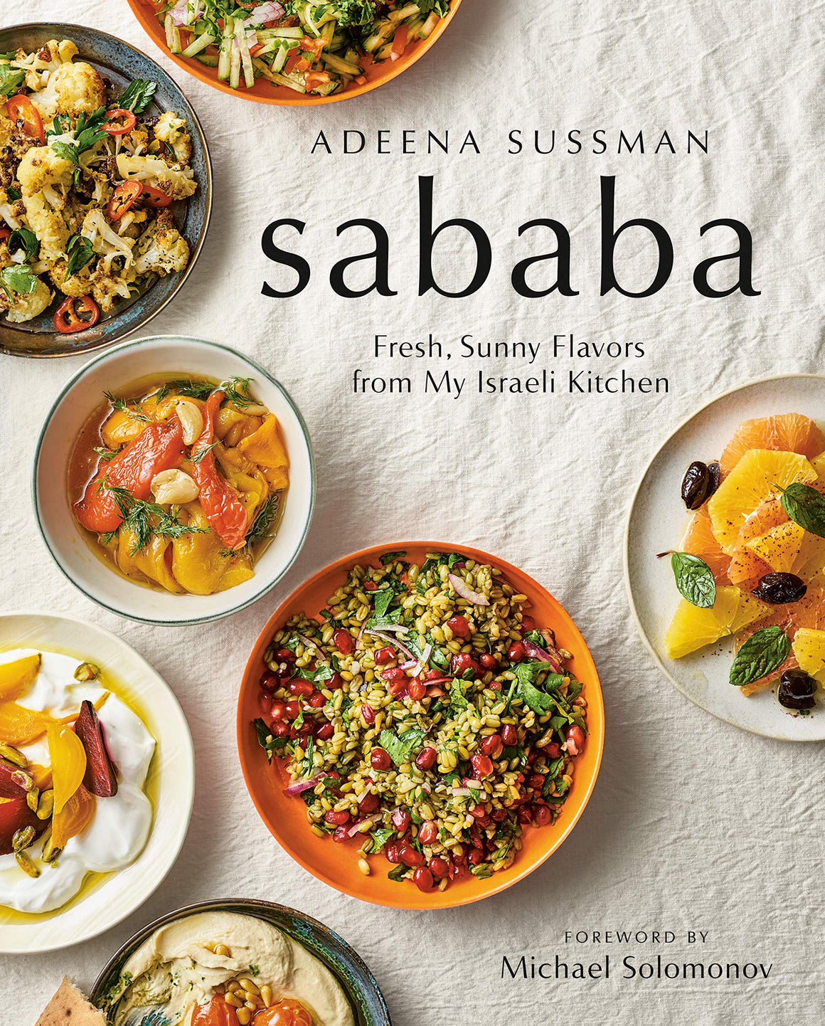 FREE AUTHOR EVENT! Sun. Sept. 8 • Adeena Sussman • Sababa: Fresh, Sunny Flavors From My Israeli Kitchen • 3:00-4:00 p.m.