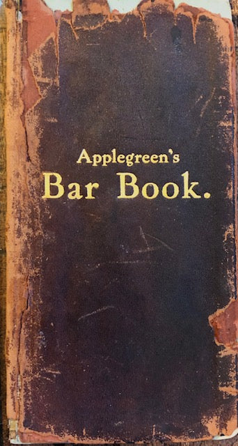 (Cocktails) Applegreen, John.  Applegreen's Bar Book or, How to Mix Drinks