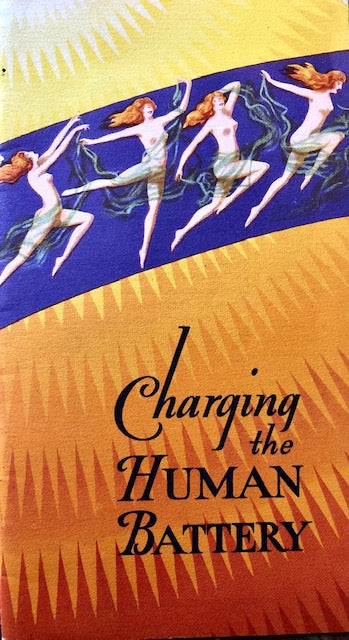 (Booklet - Health) Peake, Elmore Elliott.  Charging the Human Battery.
