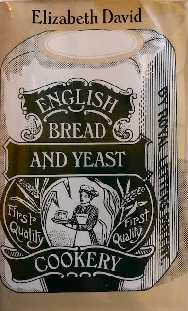 (Bread) David, Elizabeth. English Bread and Yeast Cookery.