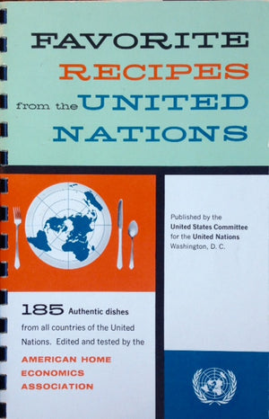 American Home Economics Assoc. Favorite Recipes from the United Nations.