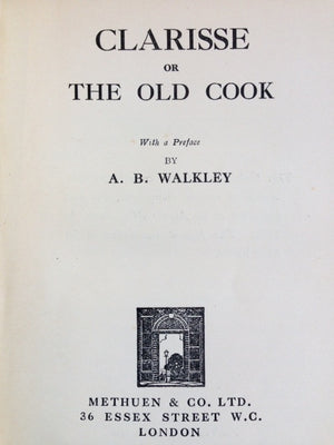 Clarisse or The Old Cook. Preface by A.B. Walkley. Trans. by Elise Vallee.