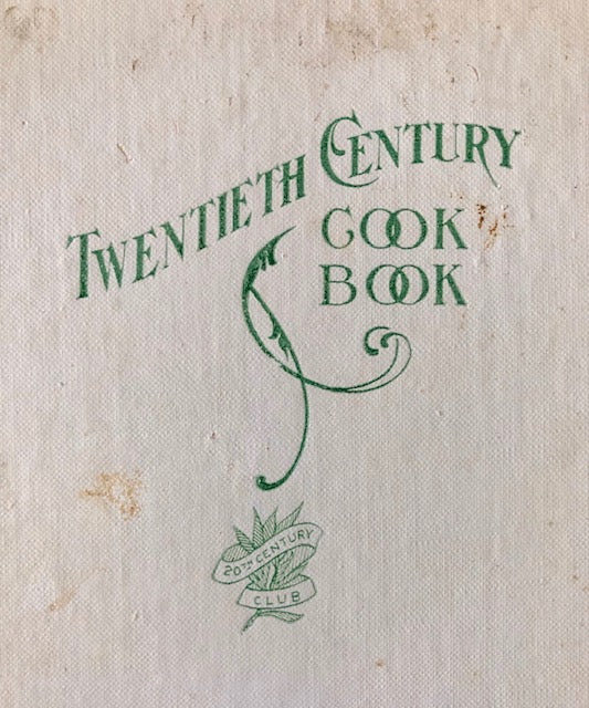 (California - Berkeley) The Twentieth Century Cook Book.