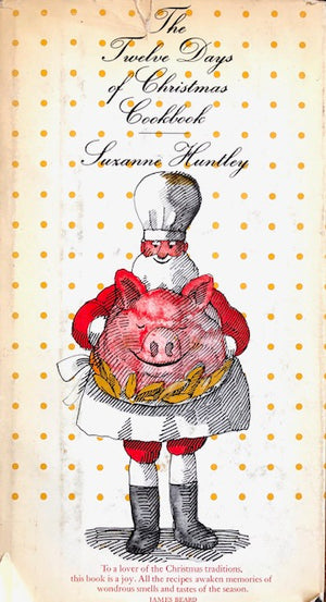 (Christmas) Huntley, Suzanne.  The Twelve Days of Christmas Cookbook.