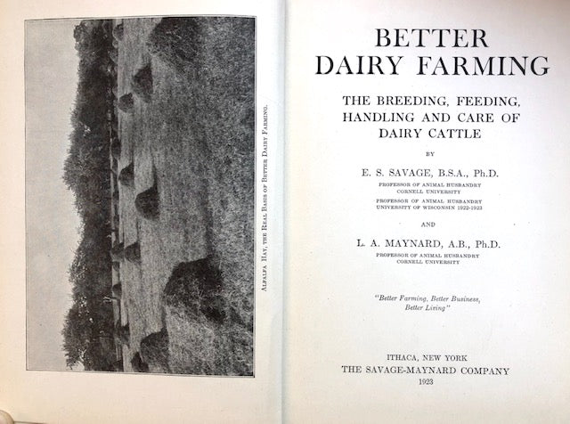 (Dairy) Savage, E.S. & L.A. Maynard.  Better Dairy Farming: The Breeding, Feeding, Handling and Care of Dairy Cattle.