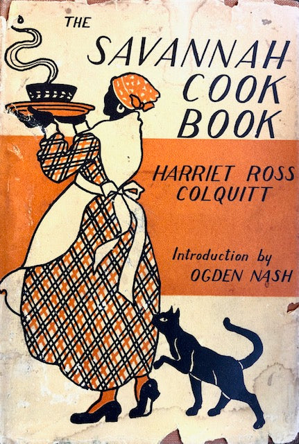 (Southern - Georgia) Colquitt, Harriet Ross. The Savannah Cook Book.