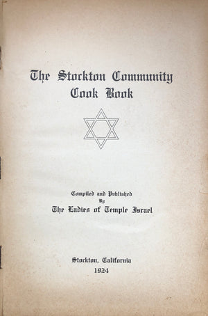 (Jewish – Stockton) Ladies of Temple Israel. The Stockton Community Cook Book.