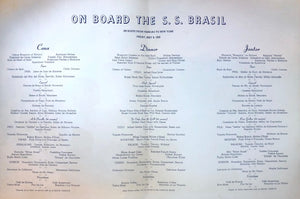 (**New Arrival**) (Menu)  On Board the S.S. Brasil.
