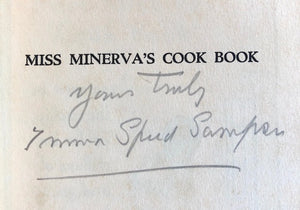 (Southern) Sampson, Emma Speed. Miss Minerva's Cook Book