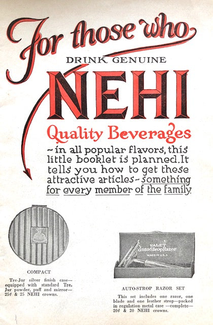 (Soda)  For Those Who Drink Genuine Nehi Quality Beverages.