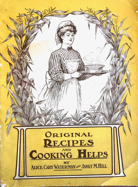 (Booklet) Waterman, Alice C. & Janet M. Hill.  Original Recipes and Cooking Helps.