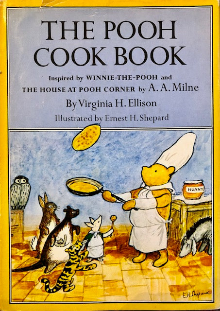(Winnie the Pooh) Ellison, Virginia H. The Pooh Cook Book.
